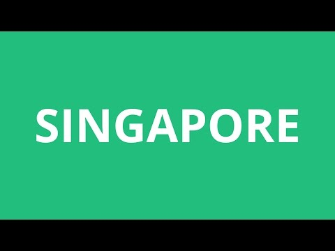 How To Pronounce Singapore - Pronunciation Academy