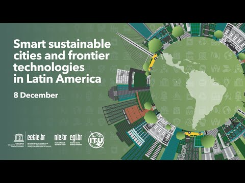 [Cetic.br] - Webinar on Smart sustainable cities and frontier technologies in Latin America
