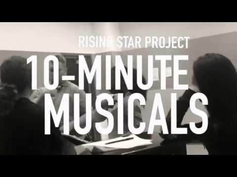 Rising Star Project 2018 Sneak Peek: 10 Minute Musicals