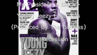 Young Jeezy f. Nas - My President is Black [Download Link!!!!!!]