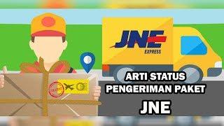 Arti Status Pengiriman Paket JNE