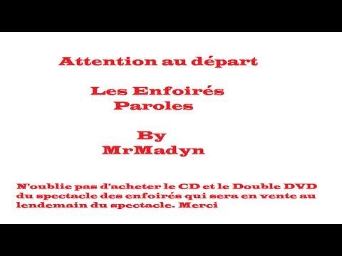 Attention au départ, Les Enfoirés (paroles-lyrics) - YouTube