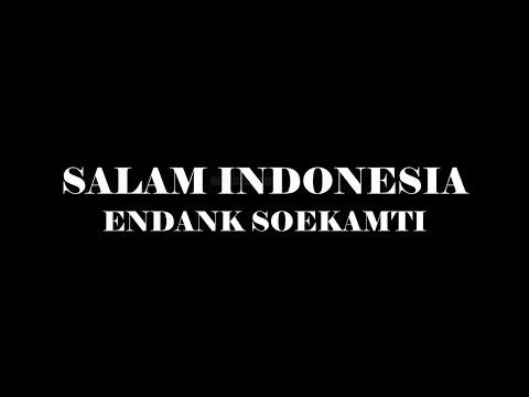 Lirik Salam Indonesia - Endank Soekamti
