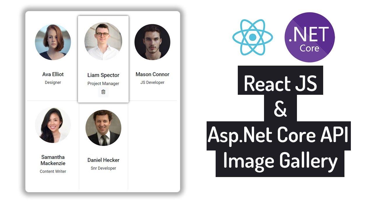 React JS & Asp.Net Core Web API - Image Upload, Retrieve, Update and Delete