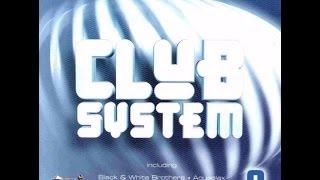 Club System 9