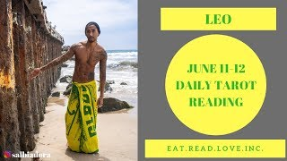 """LEO - """"DESTINY AND FAITH ARE CALLING, THEY ARE READY NOW!"""" JUNE 11-12 DAILY TAROT READING"""
