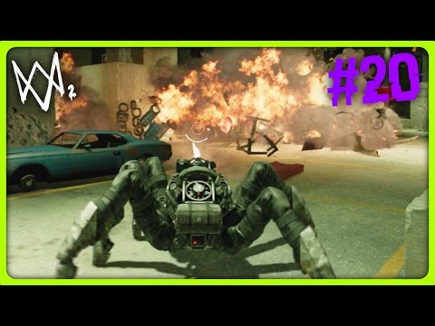 WATCH DOGS 2 PLAYTHROUGH | MASSIVE SPIDER TANK | Episode 20 (Watch Dogs 2 Story)