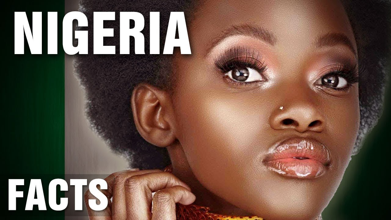 Download 10+ Incredible Facts About Nigeria - Part 2