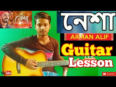 Nesha(নেশা) ||Arman Alif||-Easy Guitar Chords/Lessons/Tutorial/Guitar Cover..By-Merajul