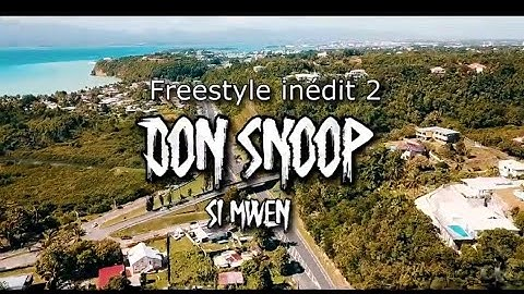 Donsnoop #freestyle Inedit2 'SI MWEN'