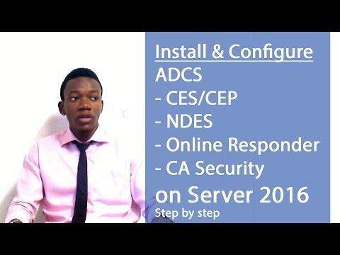 Install & Configure CES/CEP/Online Responder  on Server 2016 (Part 2)