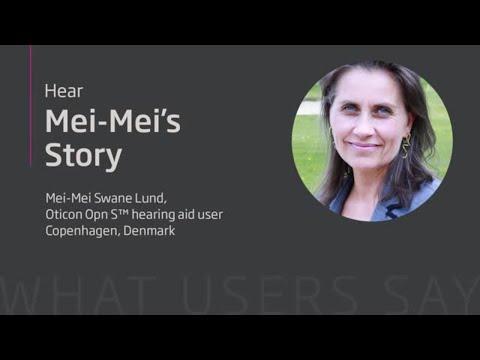 Oticon Opn S User™   Mei-Mei Swane Lund