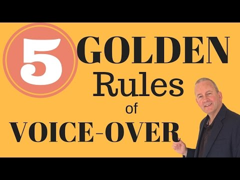 5 Golden Rules Of Voice Over