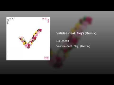 Validée (feat. Nej') (Remix)