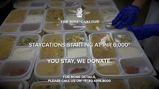 Let Us Heal the World as You Stay, We Donate - The Ritz-Carlton, Bangalore