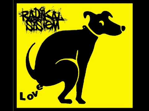 RADIKAL SISTEM - Cinta...Tai Anjing!!
