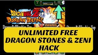 Dragon Ball Z Dokkan Battle Hack - Unlimited Free Dragon Stones and Zeni Android/IOS Cheats