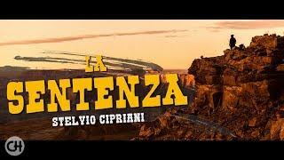 The Spaghetti Western Classics ● A Man a Horse, a Gun - La Sentenza ● Stelvio Cipriani (HQ Audio)