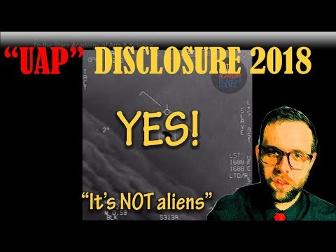 """""""UAP"""" Disclosure 2018, Yes it's not Aliens, Mouthy Buddha Review"""