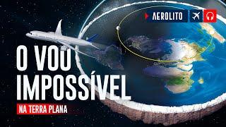 Terra Plana e o voo impossível para o Sul  EP #163