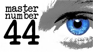 Numerology Secrets Of Master Number 44