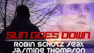 Robin Schulz Ft Jasmine Thompson Sun Goes Down OFFICIAL MALE Cover By Johannes Burghart
