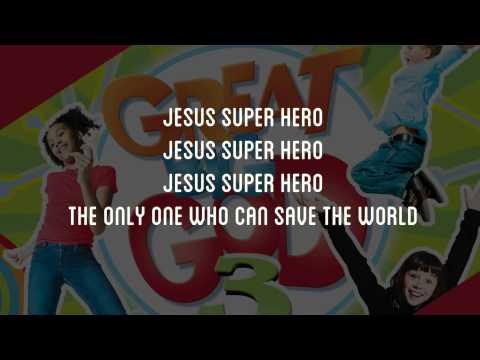 Jesus Superhero   Great Big God  Lyric Video Vineyard UK Kids Worship