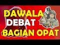 Dawala Debat Bagian 4 - Ade Kosasih Sunarya Giri Harja 2