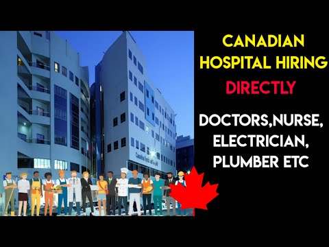 Free Direct Hiring In Canadian Hospital For All Skills/High Salary    Hindi   