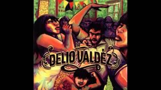Video LA DELIO VALDEZ (1 er. disco) FULL CD download MP3, 3GP, MP4, WEBM, AVI, FLV Juni 2018
