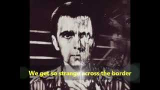 Peter Gabriel - And Through the Wire (With Lyrics)
