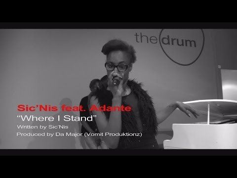 SIC'NIS feat ADANTE - WHERE I STAND