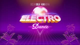 OCEAN BLU & KAIMERA - ELECTRO DANCE