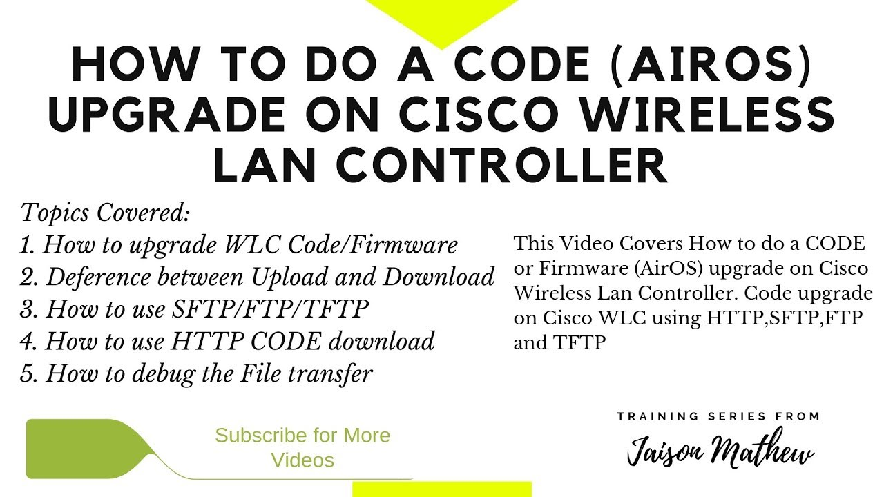 How to do a CODE or Firmware upgrade on Cisco WLC