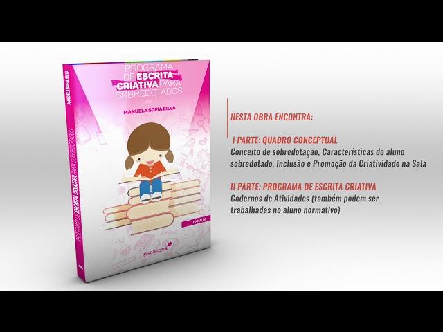 PROGRAMA DE ESCRITA CRIATIVA PARA SOBREDOTADOS   Manuela Silva