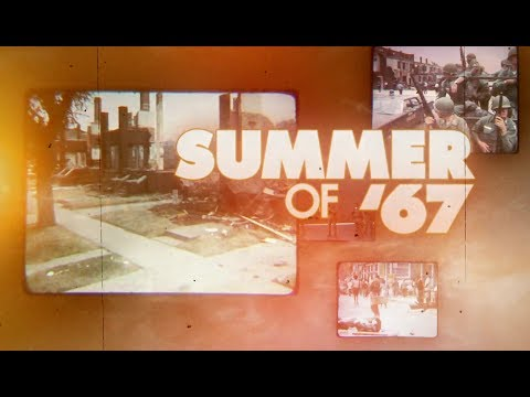 Detroit and the Summer of 1967