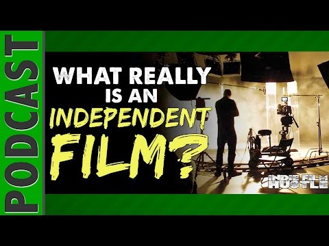 Download Youtube: What Really is an Independent Film? - IFH 066