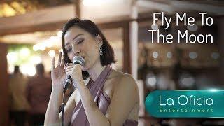 Gambar cover Fly Me To The Moon - Frank Sinatra - Cover by La Oficio Entertainment, Jakarta