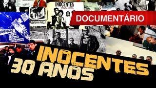 """""""Inocentes - 30 anos"""" : documentário"""