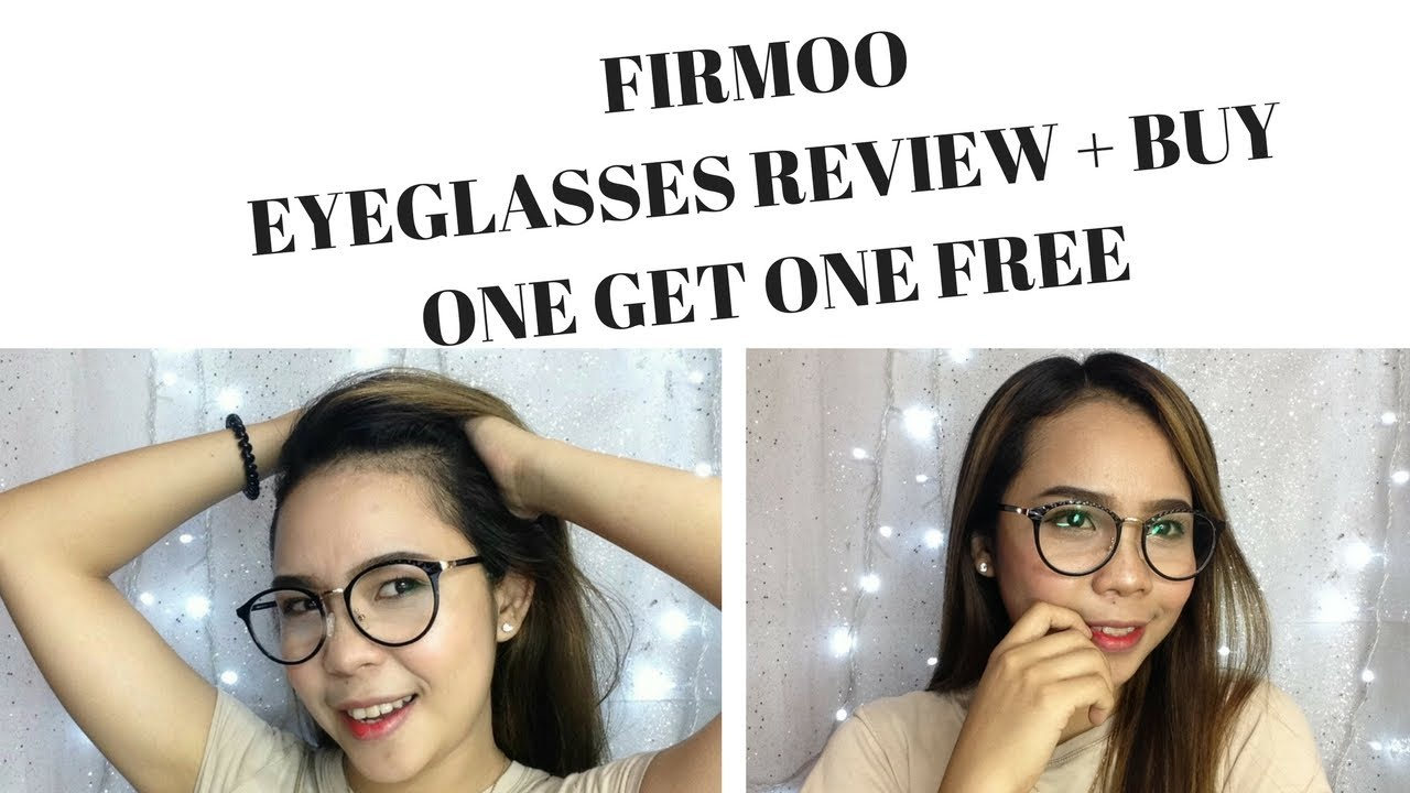 c305059a31 EYEGLASSES REVIEW (FIRMOO+ BUY ONE GET ONE FREE) - thedorzfallac ...