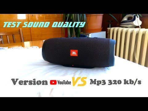 JBL Charge 3 - Test Sound Quality (Youtube Vs. Mp3 320 Kb/s)