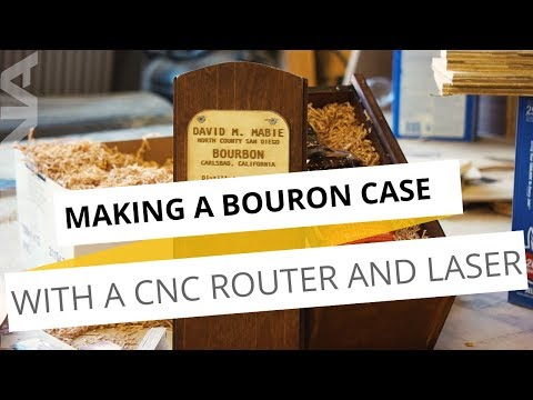 Making A Bourbon Case With A CNC Router and Laser | Wesley November with Laguna Tools