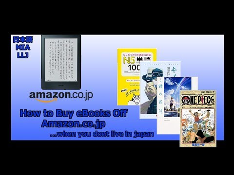 How To Buy EBooks From Amazon.co.jp ... If You Don't Live In Japan