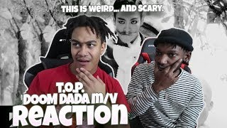 Gambar cover T.O.P - DOOM DADA M/V - REACTION