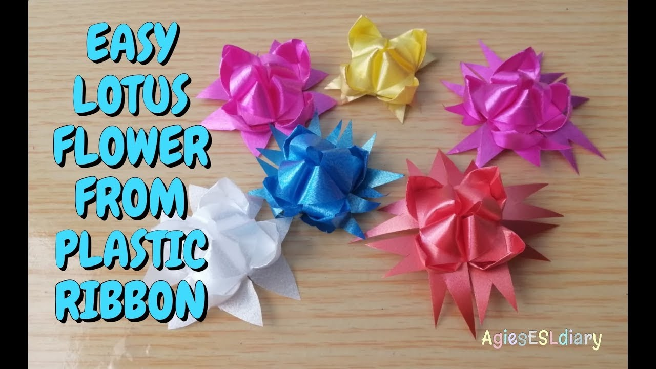 Easy To Make Lotus Flower From Plastic Ribbon Youtube