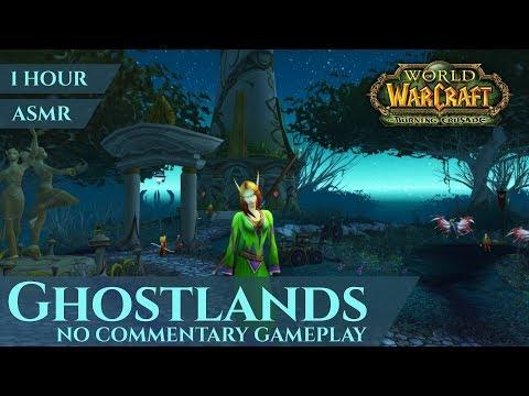 Ghostlands - Gameplay No Commentary, ASMR (1 hour, 4K, World of Warcraft The Burning Crusade)