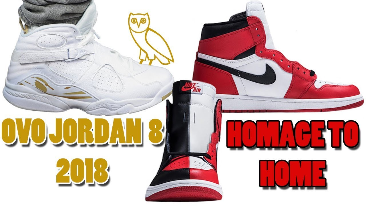 brand new c8f49 9a60b OVO Air Jordan 8 WHITE RELEASING 2018, Air Jordan 1 HOMAGE TO HOME and More