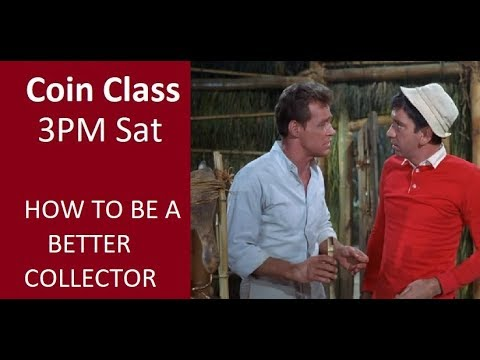 Coin Class - How To Be A Better Collector