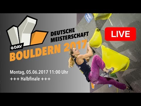 Halbfinale - Deutsche Meisterschaft Bouldern 2017
