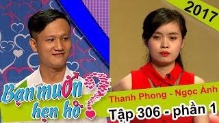 Bất ngờ cặp đôi chàng 25 - nàng 24 chưa yêu, chưa hôn lần nào | Thanh Phong - Ngọc Ánh | BMHH 306 😱
